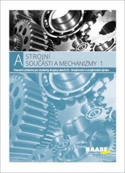 Strojní součásti a mechanizmy