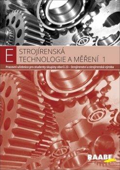 Strojírenská technologie a měření 1