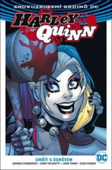 Harley Quinn 1 Umřít s úsměvem