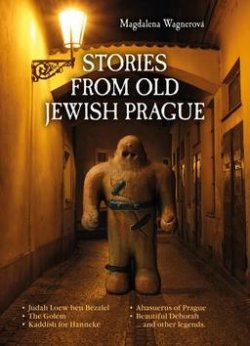 Stories from Old Jewish Prague