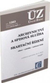 ÚZ 1263 Archivnictví a spisová služba, Skartační řízení