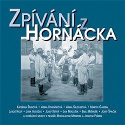 Zpívání z Horňácka & bonus CD (2CD)