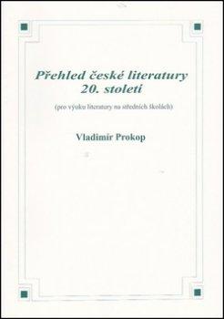 Přehled české literatury 20. století
