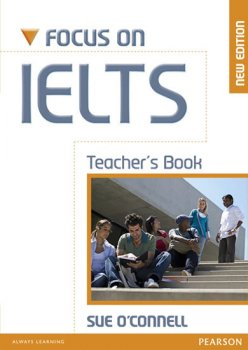 Focus on IELTS Teacher´s Book New Edition