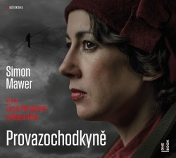 Provazochodkyně - CDmp3 (Čte Lucie Pernetová a Marek Holý)