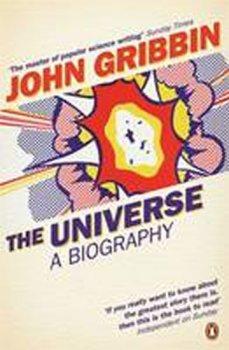 The Universe : A Biography