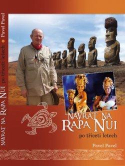 Návrat na Rapa Nui po třiceti letech