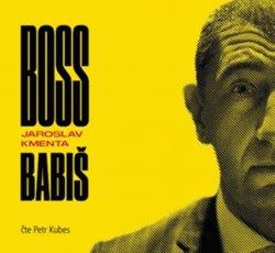 Boss Babiš - CD (Čte Petr Kubes)