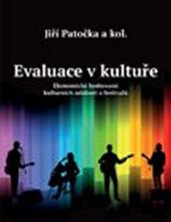 Evaluace v kultuře - Ekonomické hodnocení kulturních událostí a festivalů