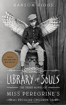 Library of Souls: The Third Novel of Miss Peregrine´s Peculiar Children
