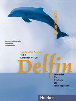 Delfin: Arbeitsbuch  Teil 1 (Lektionen 11-20)