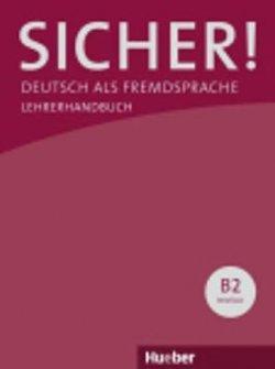 Sicher! B2: Lehrerhandbuch
