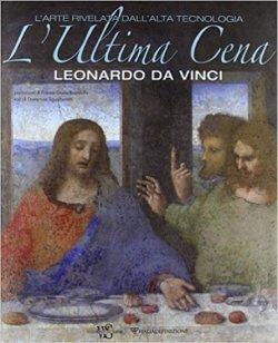 Poslední večeře, Leonardo Da Vinci: Mistrovské dílo odhalené díky moderním technologiím