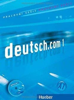 Deutsch.com 1: Arbeitsbuch Tschechisch mit Audio-CD zum AB