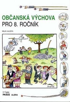 Občanská výchova pro 8. ročník ZŠ (učebnice)