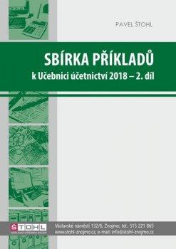 Sbírka příkladů k učebnici účetnictví II. díl 2018