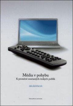 Média v pohybu
