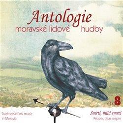 Antologie moravské lidové hudby 8