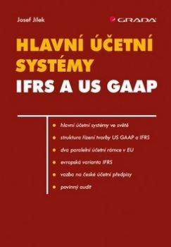 Hlavní účetní systémy IFRS a US GAAP