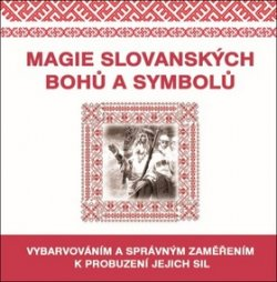 Magie slovanských bohů a symbolů