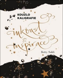 Kouzlo kaligrafie Inkoust a inspirace