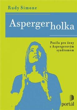 Aspergerholka - Posila pro ženy s Aspergerovým syndromem