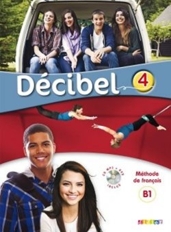 Décibel 4 Niveau B1 Učebnice + CD MP3 + DVD