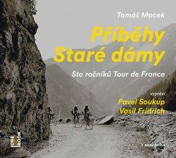 Příběhy Staré dámy - Sto ročníků Tour de France - 2CDmp3