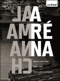 Almanach Aréna 20 let v dobré společnosti