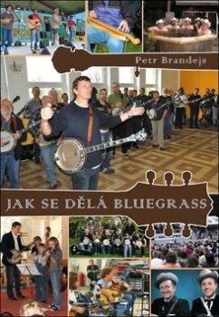 Jak se dělá bluegrass