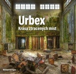 Urbex: Krása ztracených míst