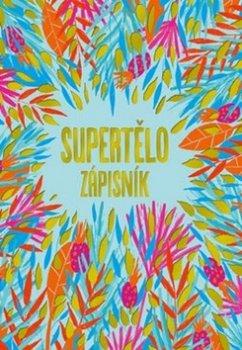 Supertělo - Zápisník