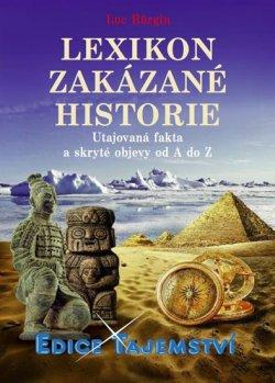Lexikon zakázané historie - Utajovaná fakta a skryté objevy od A do Z