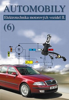 Automobily 6 - Elektrotechnika motorových vozidel II