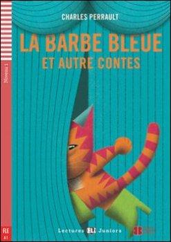 La Barbe bleue et autres contes
