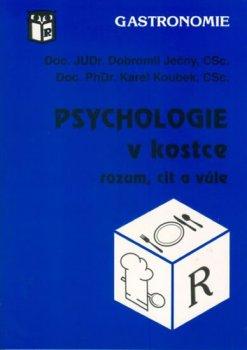 Psychologie v kostce (rozum, cit a vůe)