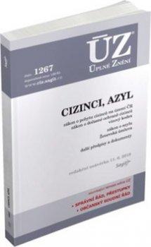 ÚZ 1267 Cizinci, Azyl