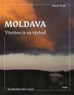 Moldava Všechno je na východ