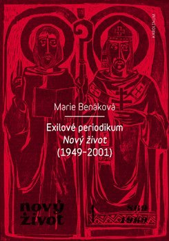 Exilové periodikum Nový život (1949-2001)