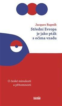 Střední Evropa je jako pták s očima vzadu