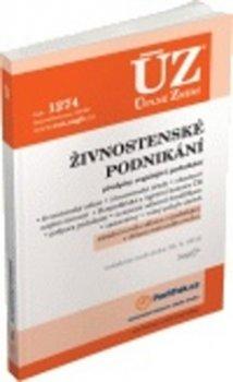 ÚZ 1274 Živnostenské podnikání, volný pohyb služeb, podpora podnikání