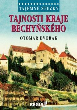 Tajemné stezky - Tajnosti kraje bechyňského