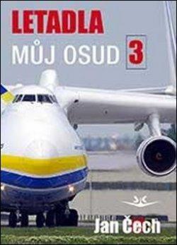 Letadla můj osud 3