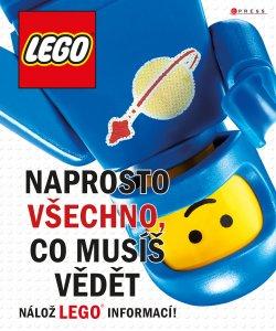 LEGO: Naprosto všechno, co musíš vědět