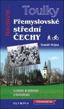 Toulky Přemyslovské střední Čechy - Pěšky i na kole