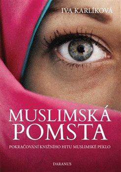 Muslimská pomsta - Pokračování knižního hitu Muslimské peklo