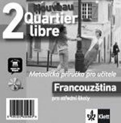 Quartier libre Nouveau 2 (A2-B1) - Metodická příručka na CD