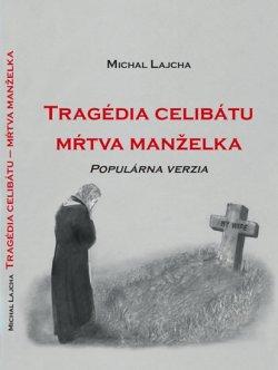 Tragédia celibátu - Mŕtva manželka