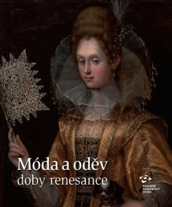 Móda a oděv doby renesance