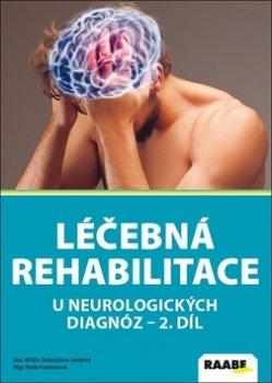 Léčebná rehabilitace u neurologických diagnóz
